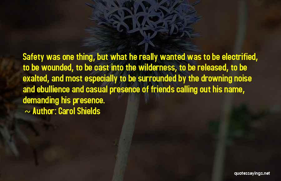 Exalted Quotes By Carol Shields