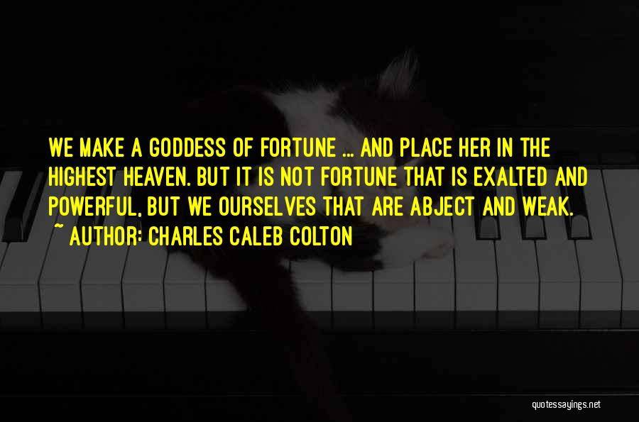 Exalted Quotes By Charles Caleb Colton
