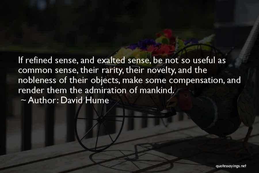 Exalted Quotes By David Hume