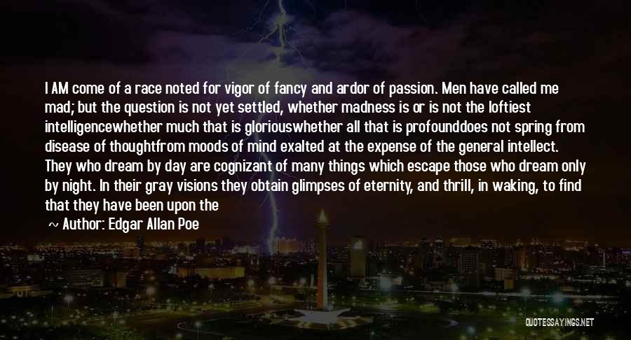 Exalted Quotes By Edgar Allan Poe