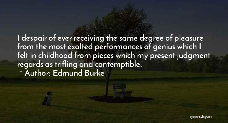 Exalted Quotes By Edmund Burke