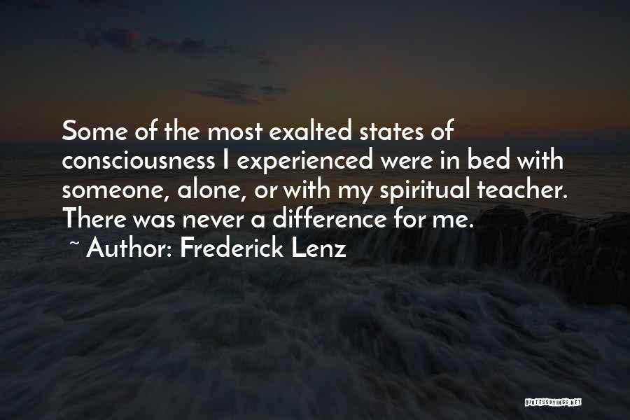 Exalted Quotes By Frederick Lenz