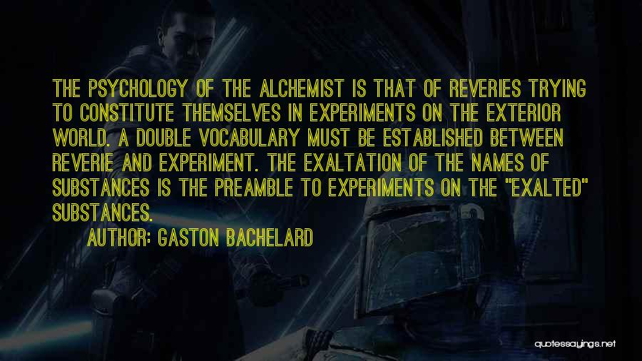 Exalted Quotes By Gaston Bachelard