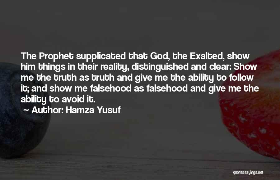 Exalted Quotes By Hamza Yusuf