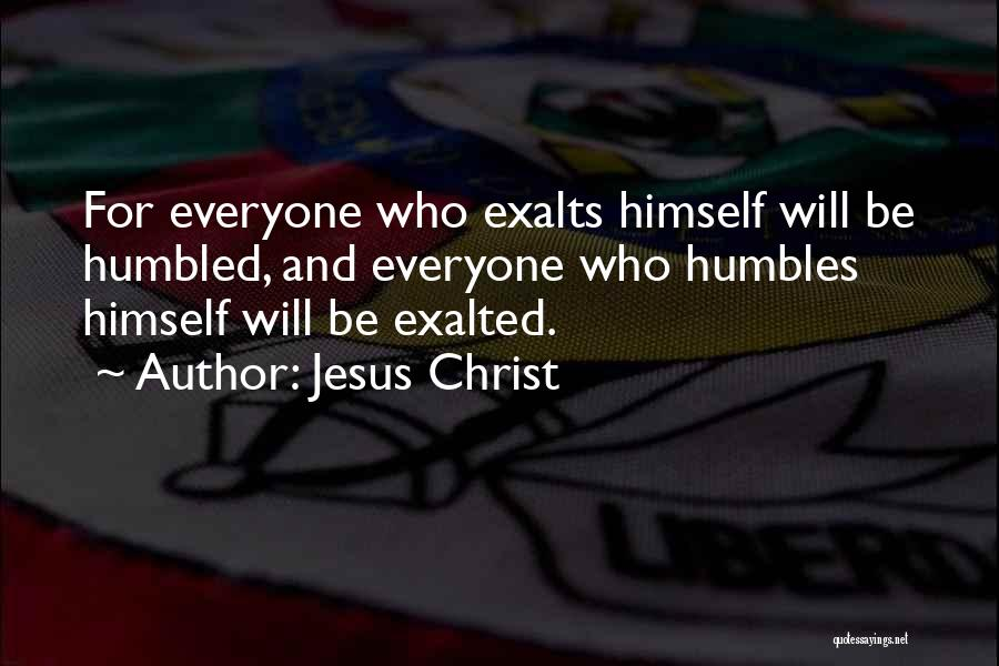Exalted Quotes By Jesus Christ