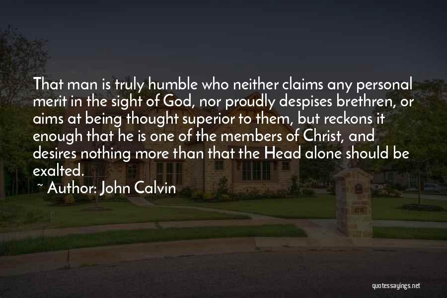 Exalted Quotes By John Calvin
