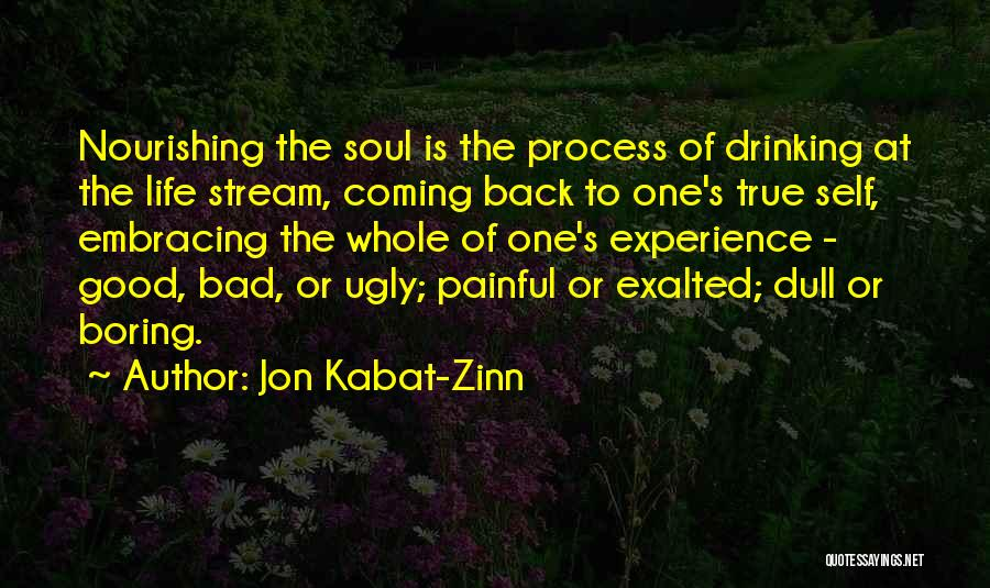 Exalted Quotes By Jon Kabat-Zinn