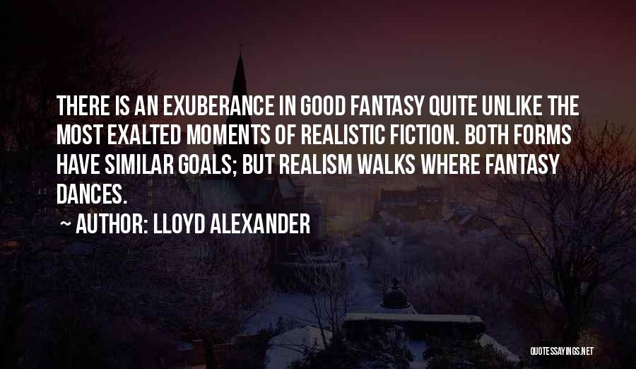 Exalted Quotes By Lloyd Alexander
