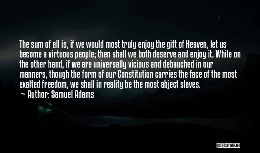 Exalted Quotes By Samuel Adams
