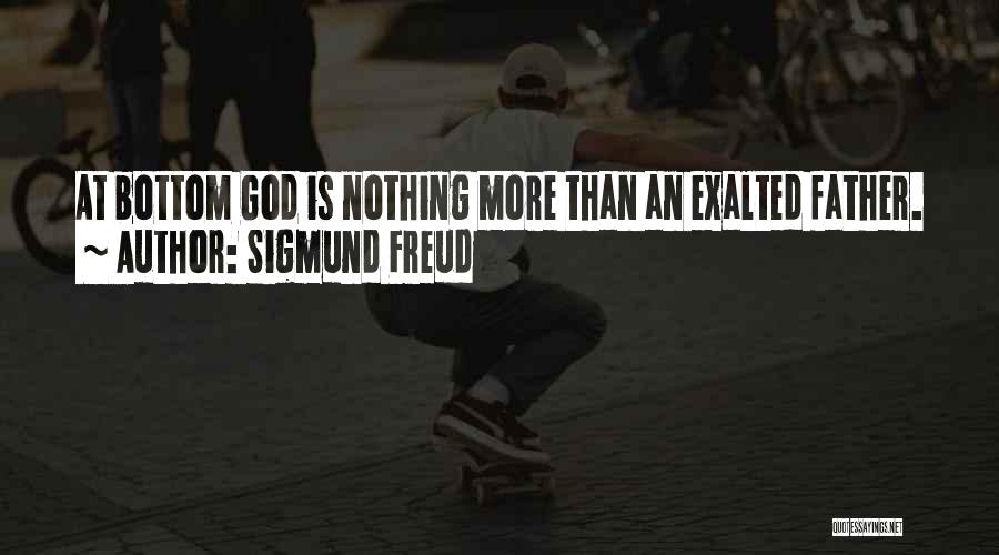 Exalted Quotes By Sigmund Freud