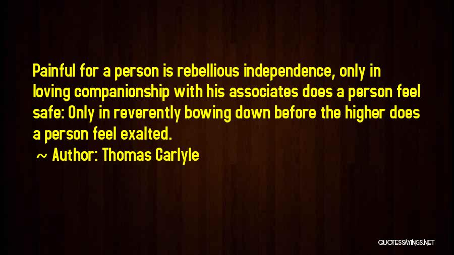 Exalted Quotes By Thomas Carlyle