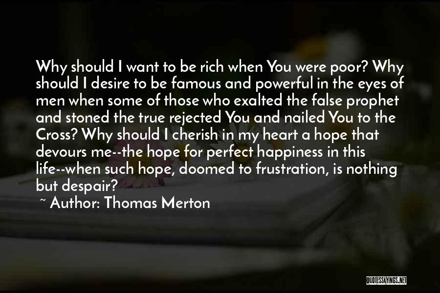 Exalted Quotes By Thomas Merton