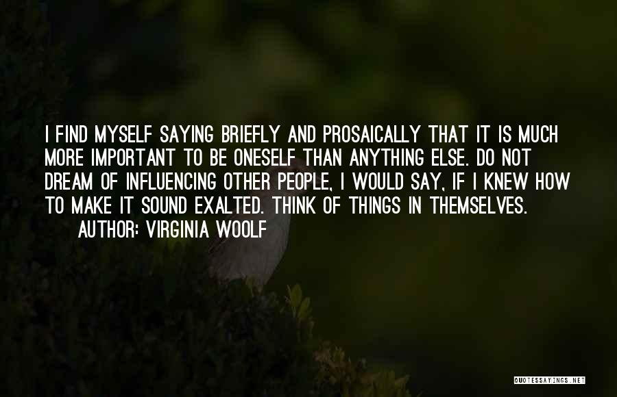 Exalted Quotes By Virginia Woolf
