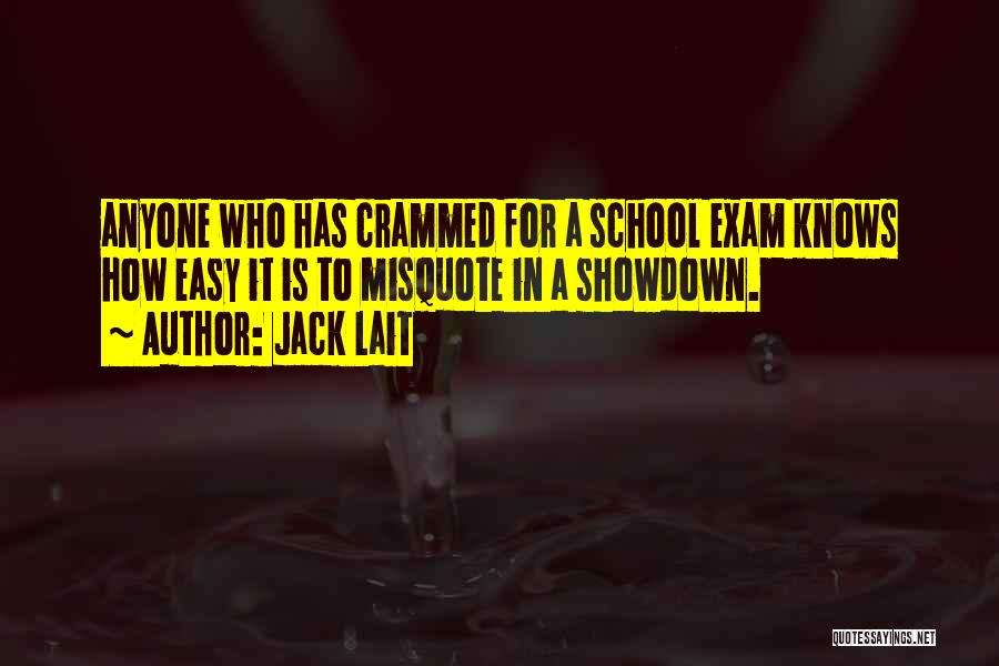 Exam All Clear Quotes By Jack Lait