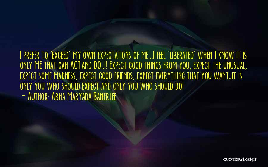 Exceed Quotes By Abha Maryada Banerjee