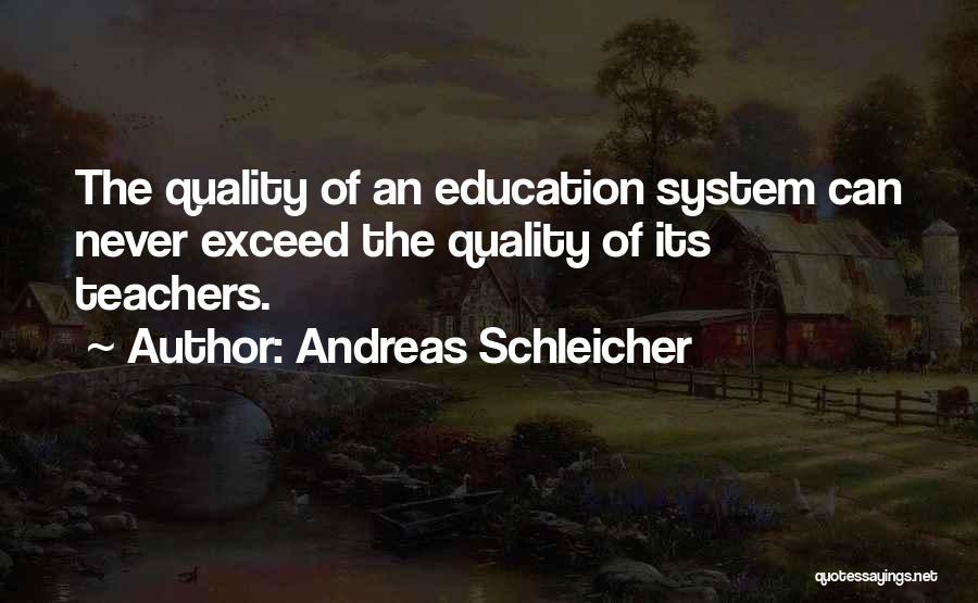 Exceed Quotes By Andreas Schleicher