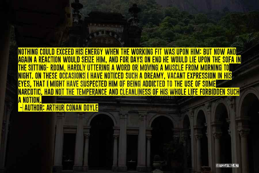 Exceed Quotes By Arthur Conan Doyle
