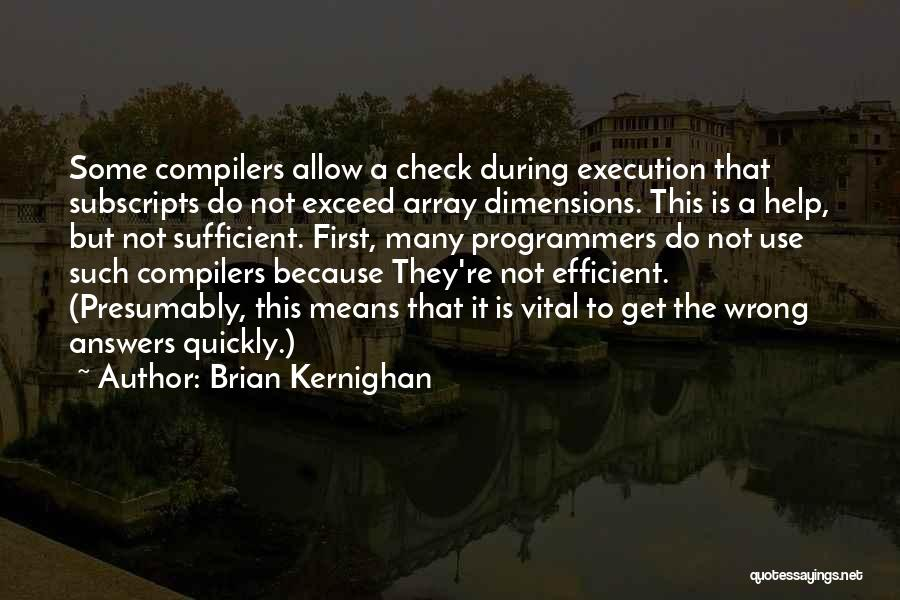 Exceed Quotes By Brian Kernighan