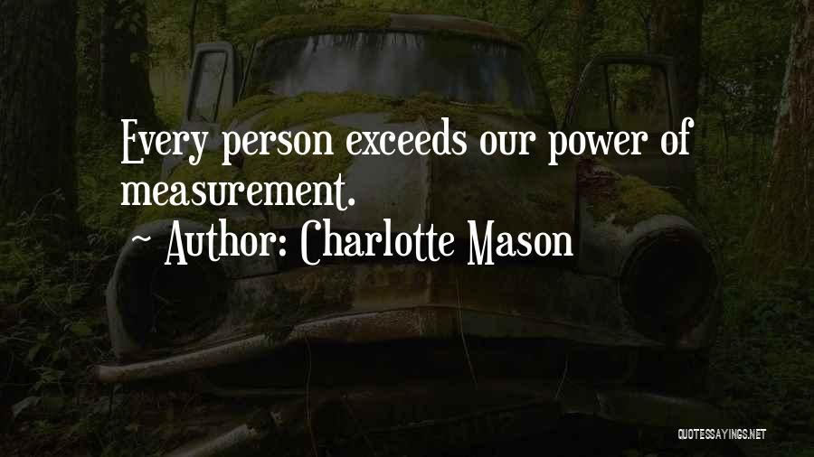 Exceed Quotes By Charlotte Mason