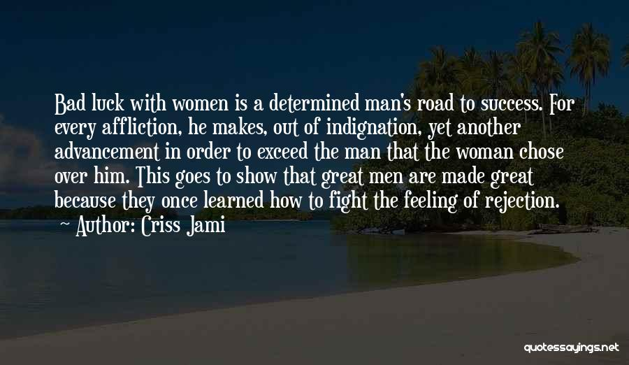 Exceed Quotes By Criss Jami
