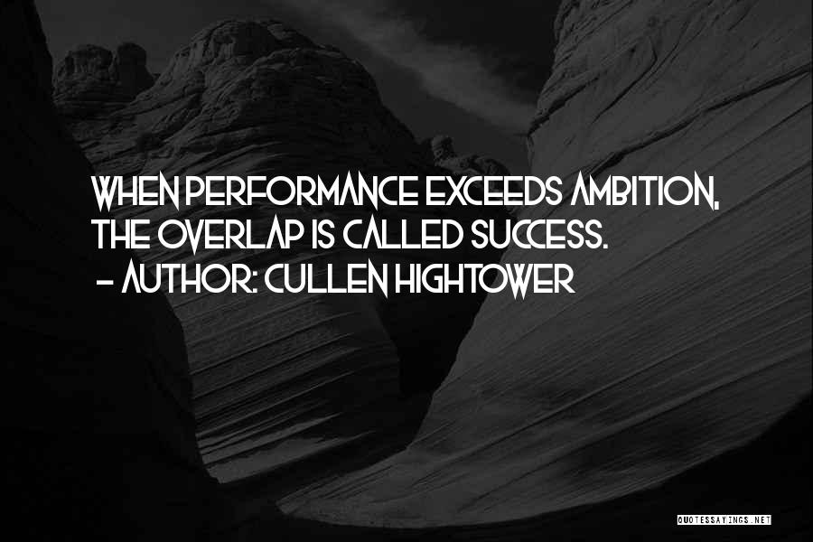 Exceed Quotes By Cullen Hightower