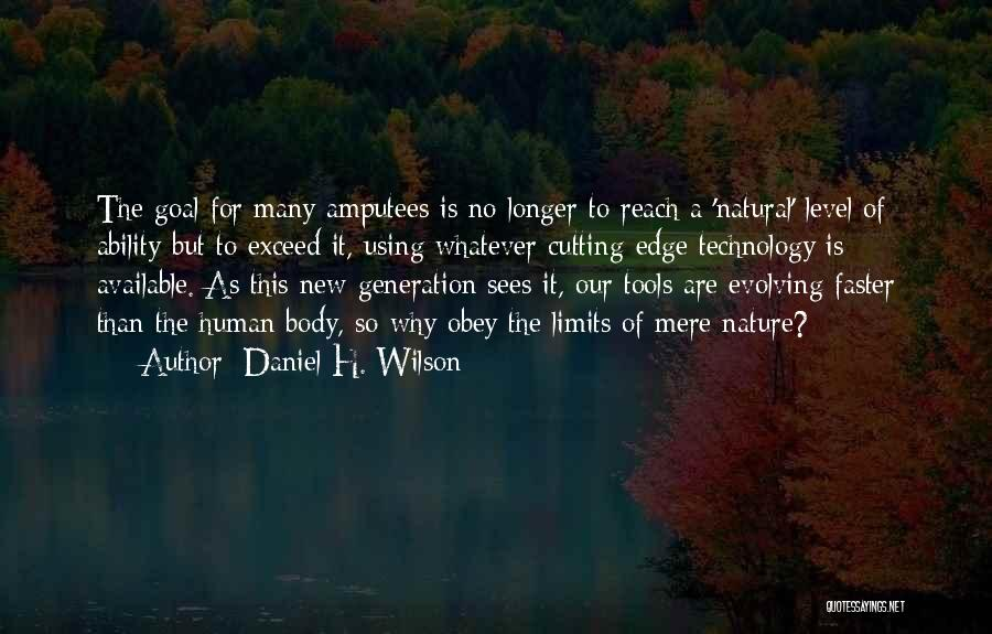 Exceed Quotes By Daniel H. Wilson