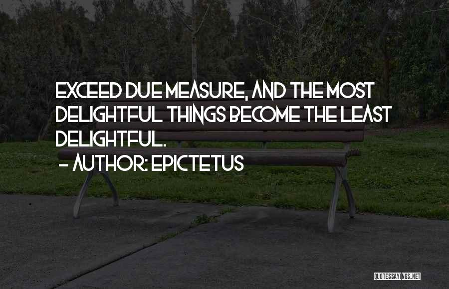 Exceed Quotes By Epictetus