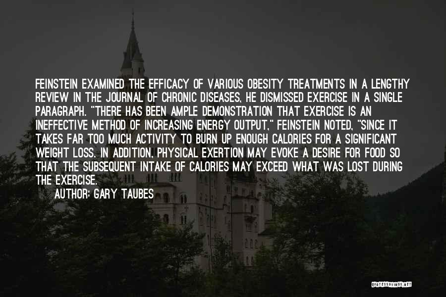 Exceed Quotes By Gary Taubes