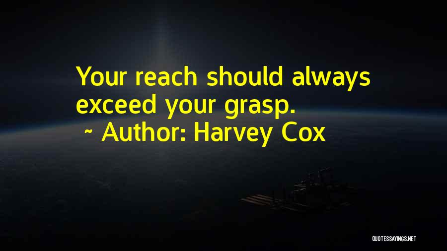 Exceed Quotes By Harvey Cox