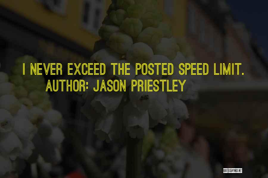 Exceed Quotes By Jason Priestley
