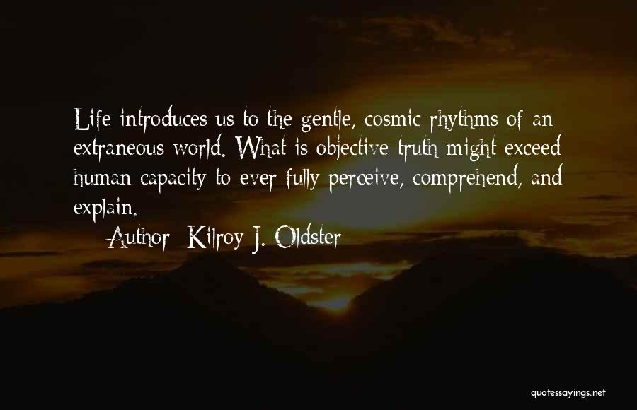 Exceed Quotes By Kilroy J. Oldster