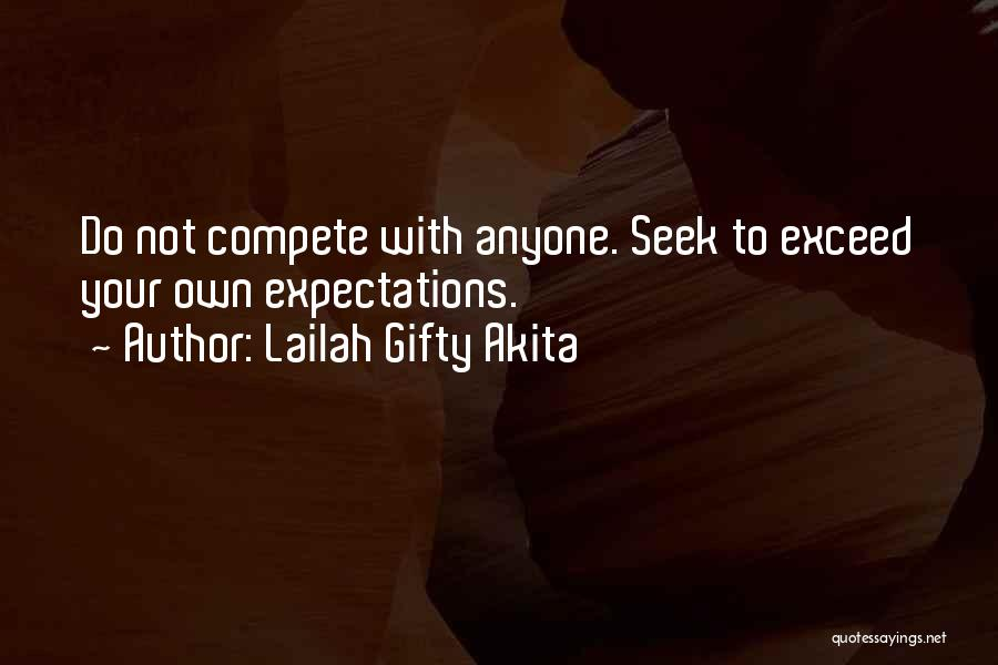 Exceed Quotes By Lailah Gifty Akita