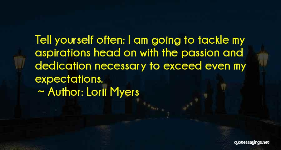 Exceed Quotes By Lorii Myers