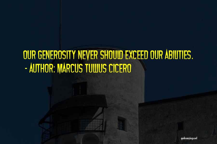 Exceed Quotes By Marcus Tullius Cicero