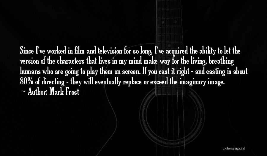 Exceed Quotes By Mark Frost