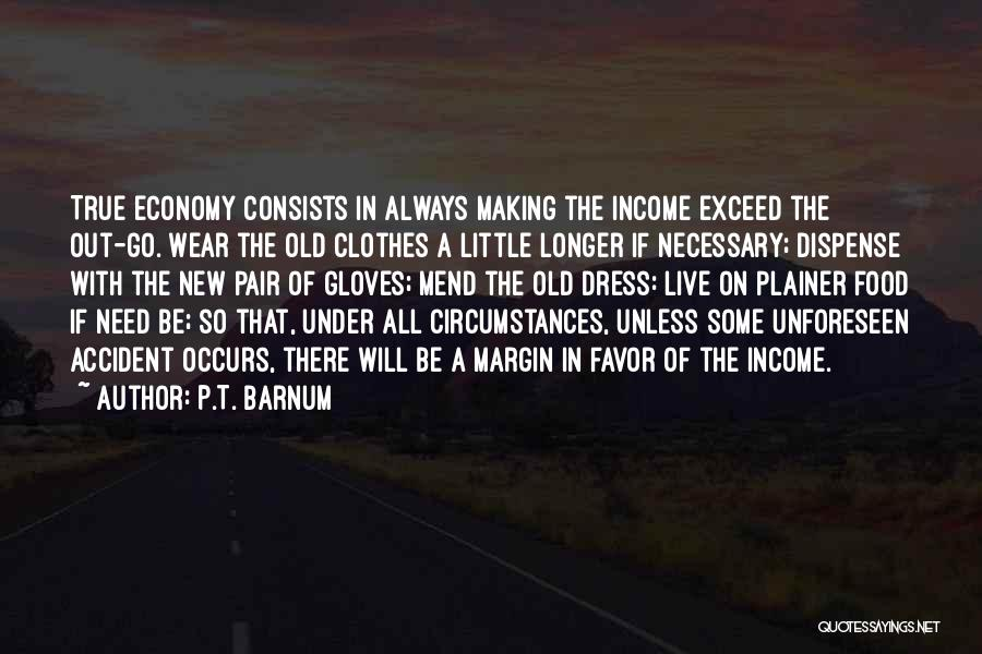 Exceed Quotes By P.T. Barnum