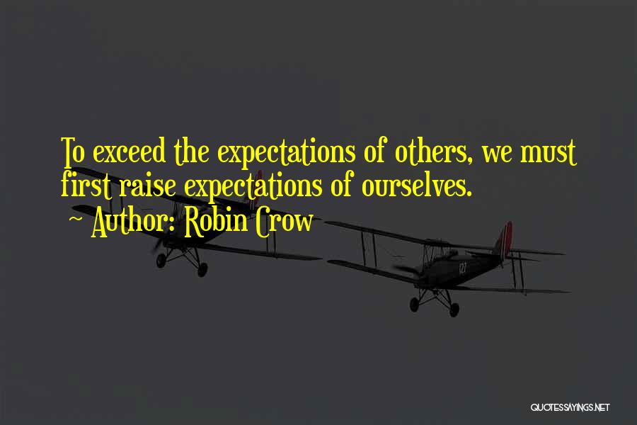 Exceed Quotes By Robin Crow