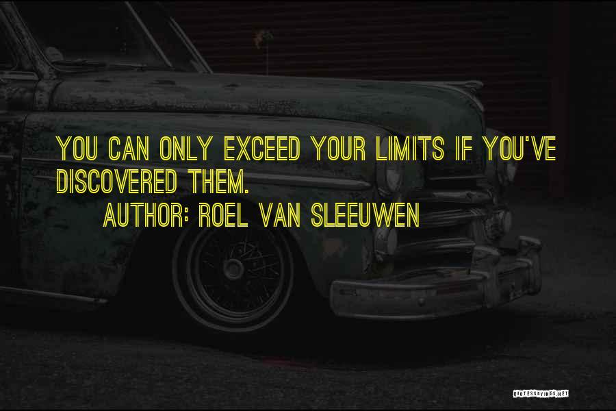 Exceed Quotes By Roel Van Sleeuwen