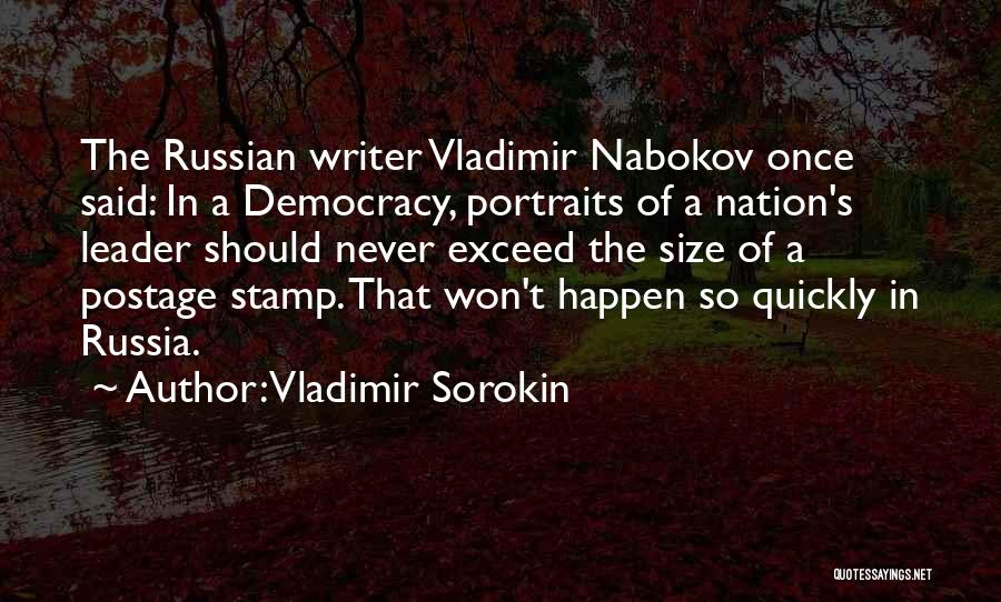 Exceed Quotes By Vladimir Sorokin