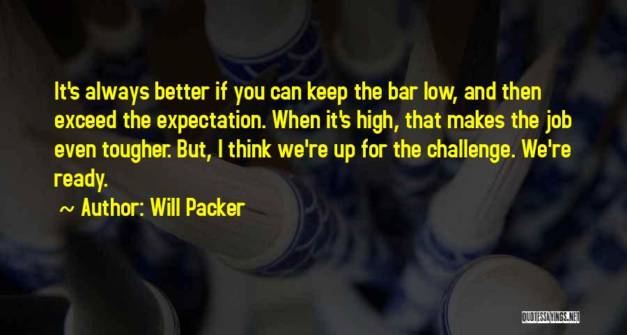 Exceed Quotes By Will Packer