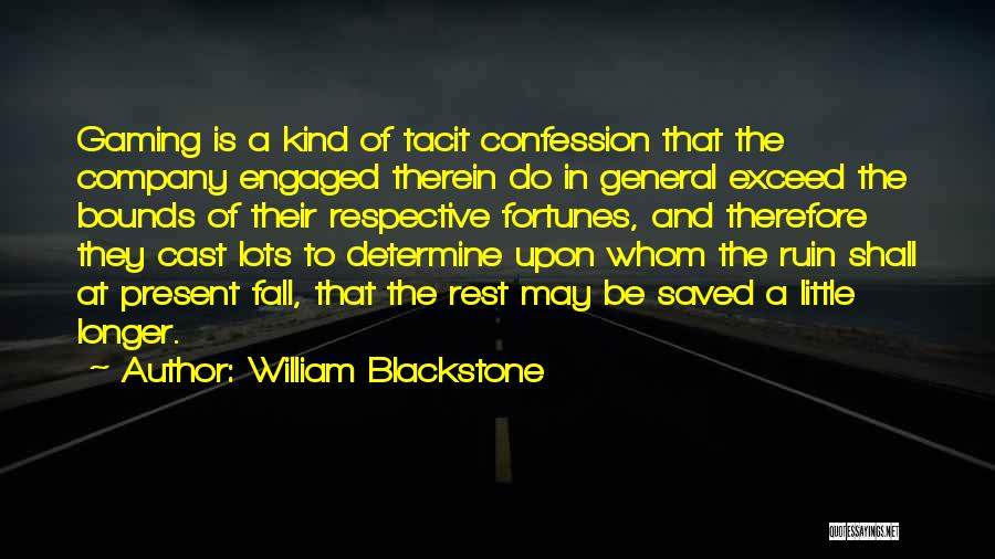Exceed Quotes By William Blackstone