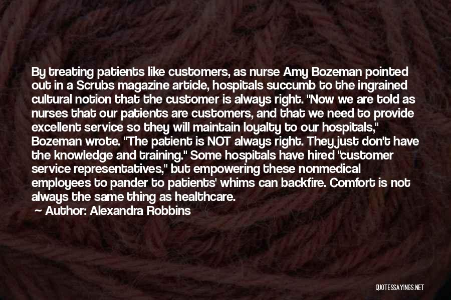 Excellent Service Quotes By Alexandra Robbins