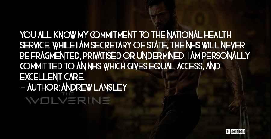 Excellent Service Quotes By Andrew Lansley