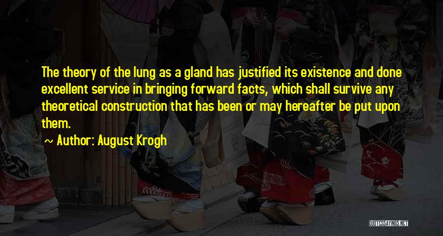 Excellent Service Quotes By August Krogh