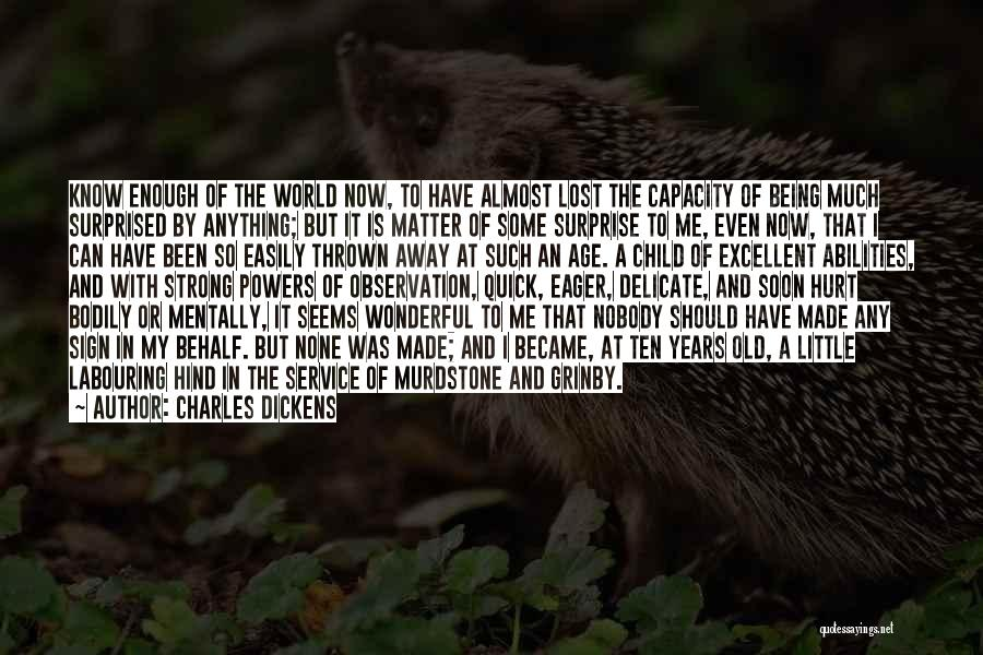 Excellent Service Quotes By Charles Dickens