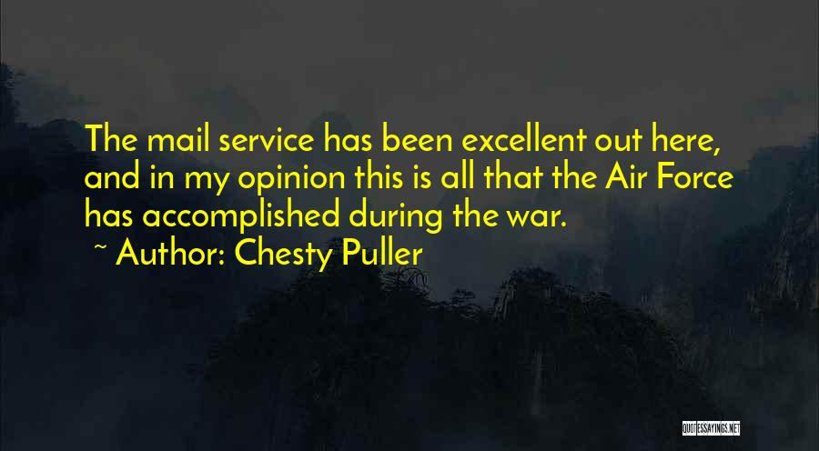 Excellent Service Quotes By Chesty Puller