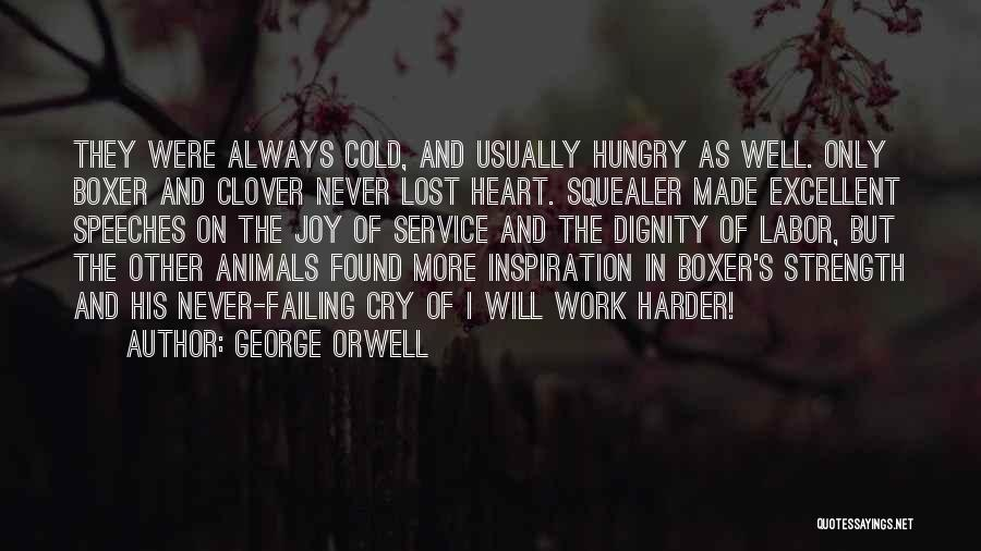 Excellent Service Quotes By George Orwell