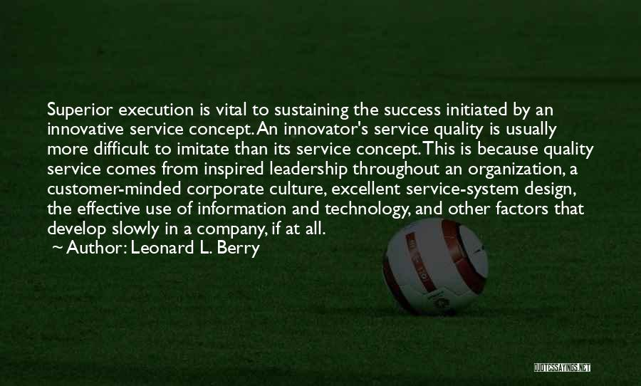Excellent Service Quotes By Leonard L. Berry