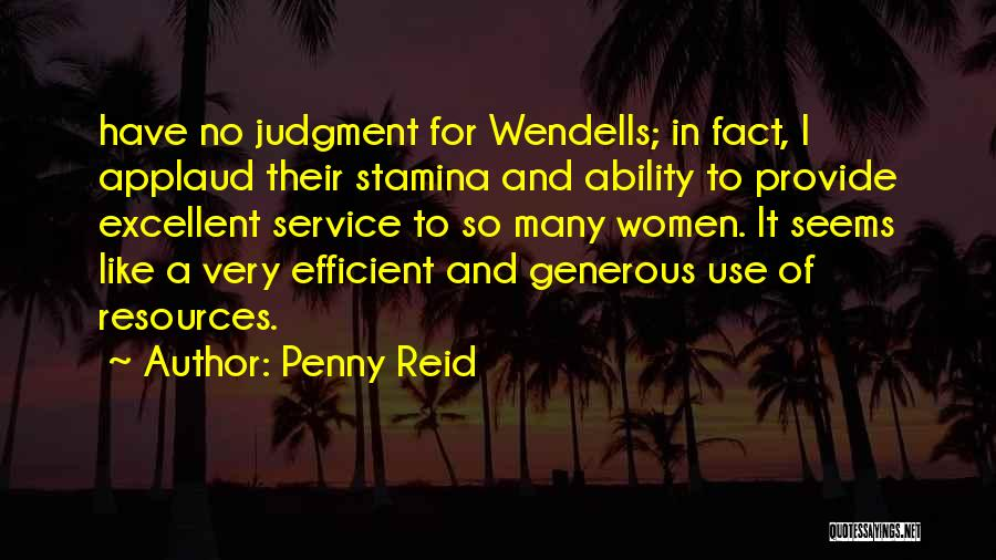 Excellent Service Quotes By Penny Reid