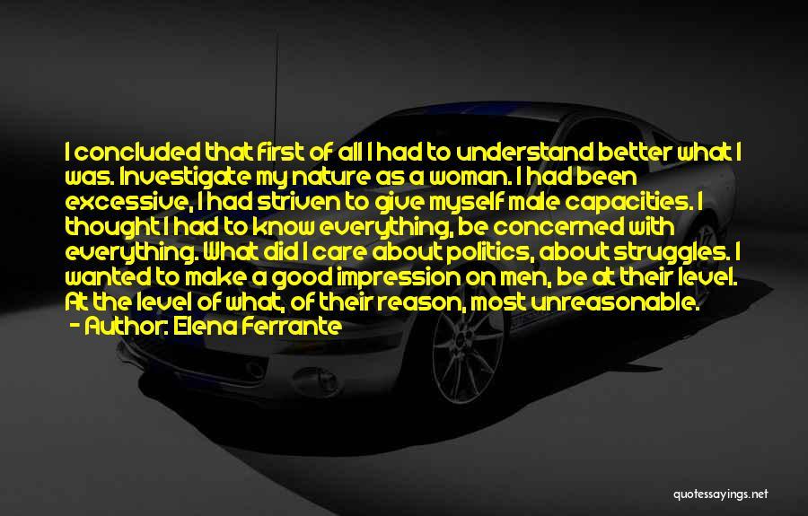 Excessive Care Quotes By Elena Ferrante